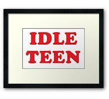 IDLE TEEN Framed Print