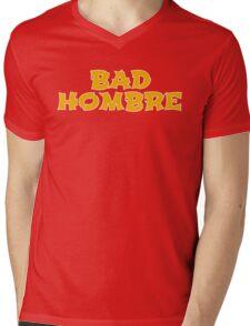 Bad Hombre Mens V-Neck T-Shirt