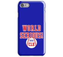 World Serious CLEVELAND World Series iPhone Case/Skin