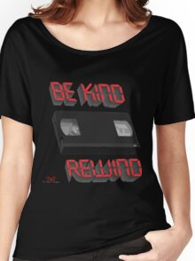 Be Kind Rewind Ver. 9 Women's Relaxed Fit T-Shirt