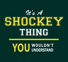 It's A SHOCKEY thing, you wouldn't understand !! by satro