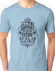 Our Support is their Typography Unisex T-Shirt