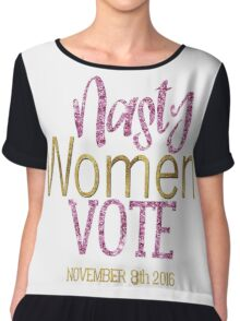 Nasty Women Vote Debate Hillary Clinton Donald Trump Retro Election 2016 Faux Gold Foil Pink Glitter Chiffon Top