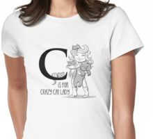 C is for Crazy Cat Lady Womens Fitted T-Shirt