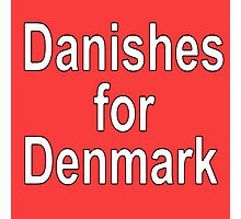 Danishes for Denmark Photographic Print