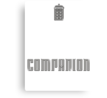 I'm Not a Princess, I'm a Companion | Doctor Who Canvas Print