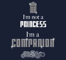 I'm Not a Princess, I'm a Companion | Doctor Who by rydrew