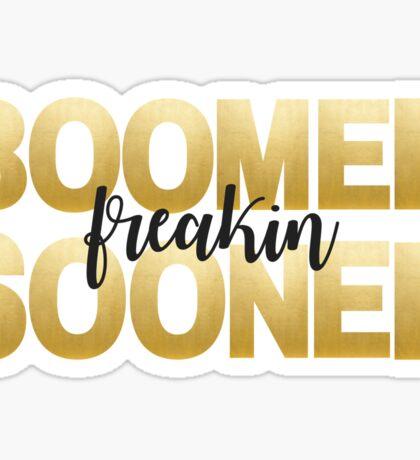 Gold Foil Boomer Freakin Sooner Sticker