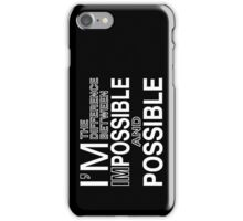 IMpossible iPhone Case/Skin