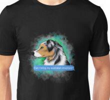 Can I Bring My AUSTRALIAN SHEPHERD? Unisex T-Shirt