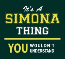 It's A SIMONA thing, you wouldn't understand !! by satro