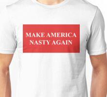 make America nasty again Unisex T-Shirt