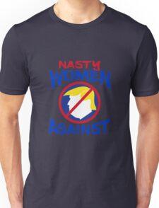 Nasty Women Against Trump Unisex T-Shirt