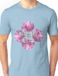 Breathe Deep Unisex T-Shirt