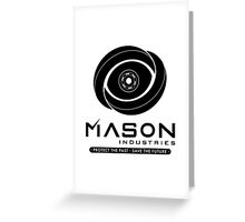 Timeless - Mason Industries - Protect The Past Save The Future Greeting Card