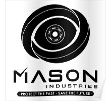 Timeless - Mason Industries - Protect The Past Save The Future Poster