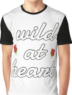 wild at heart. Graphic T-Shirt