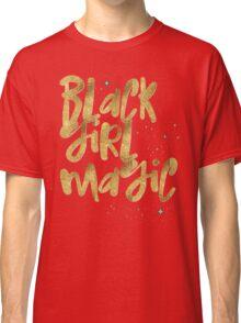 Black Girl Magic Nah BLM Black Lives Matter Faux Gold Glitter Bling Melanin African Queen Classic T-Shirt