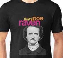 That's Poe Raven Unisex T-Shirt