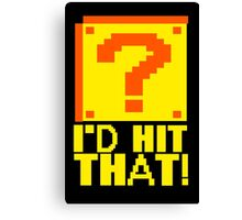 I'd Hit That Question Mark Video Game Geek Nerd Gamer Funny Humor Canvas Print