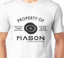 Timeless - Property Of Mason Industries Unisex T-Shirt