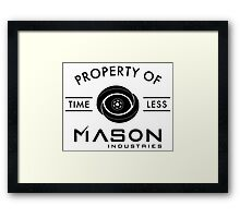 Timeless - Property Of Mason Industries Framed Print
