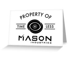 Timeless - Property Of Mason Industries Greeting Card