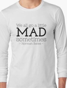 We All Go  Long Sleeve T-Shirt