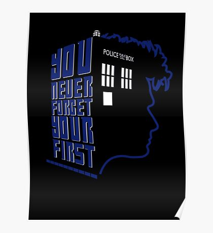 You Never Forget Your First - Doctor Who 10 David Tennant Poster