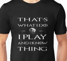I Play Piano And I Know Thing Unisex T-Shirt
