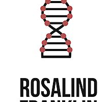 Rosalind Franklin (Dark Lettering) - T-Shirts / Hoodies by Hydrogene