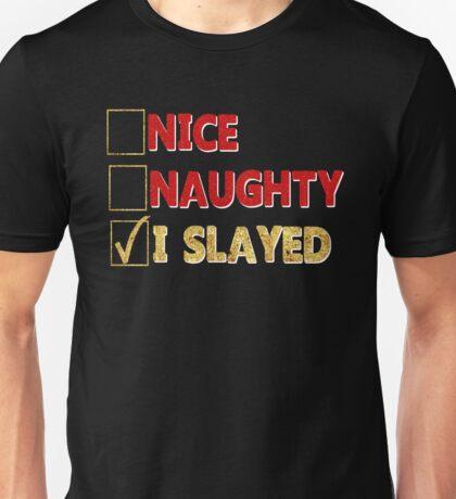 Slay Christmas Holiday Funny Santa Checklist Nice Naughty I Slayed Faux Gold Foil Faux Red Glitter Check Box Xmas Gift Unisex T-Shirt
