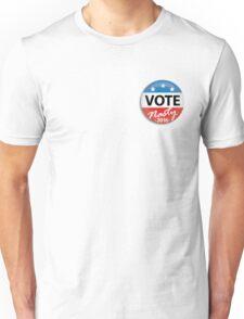 Vote Nasty Unisex T-Shirt