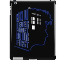 You Never Forget Your First - Doctor Who 10 David Tennant iPad Case/Skin
