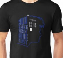 You Never Forget Your First - Doctor Who 10 David Tennant Unisex T-Shirt