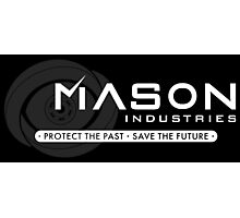 Timeless - Mason Industries: Protect & Save Photographic Print