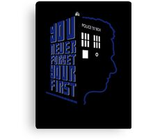 You Never Forget Your First - Doctor Who 12 Peter Capaldi Canvas Print