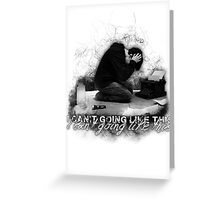 Alan Wake 'I can't going like this....' - white version Greeting Card