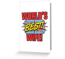 World's Best Wife Greeting Card