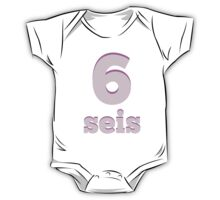 Baby learns the number six in Spanish pink One Piece - Short Sleeve