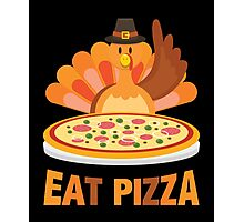 Turkey Eat Pizza Funny Thanksgiving Day Pilgrim Photographic Print