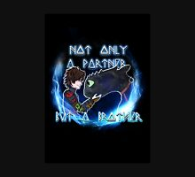 Not only a partner...but a brother Unisex T-Shirt