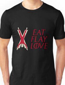 Eat, Flay, Love  Unisex T-Shirt