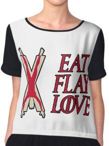 Eat, Flay, Love  Chiffon Top