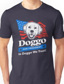 Doggo For President Unisex T-Shirt