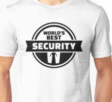 World' best security Unisex T-Shirt
