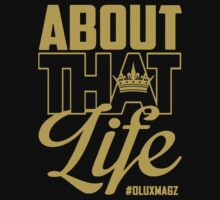 About That Life (gold lettering) by ohanaluxury