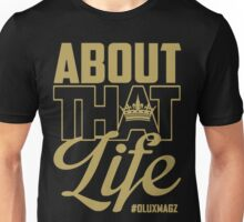 About That Life (gold lettering) Unisex T-Shirt