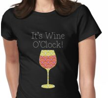 Wine O'Clock! Fun Humorous poster Womens Fitted T-Shirt