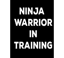 Ninja Warrior In Training Photographic Print